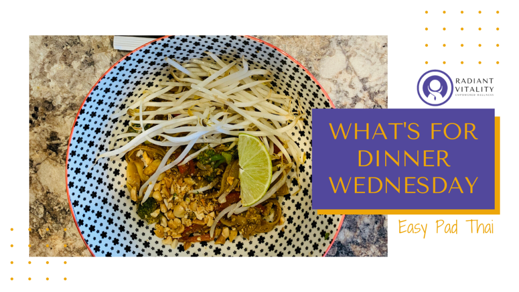 What's for Dinner Wednesday - Pad Thai