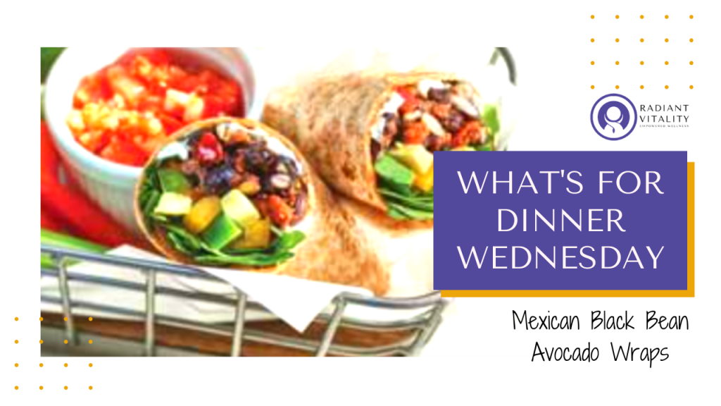 What's for Dinner Wednesday - Black Bean and Avocado Tacos