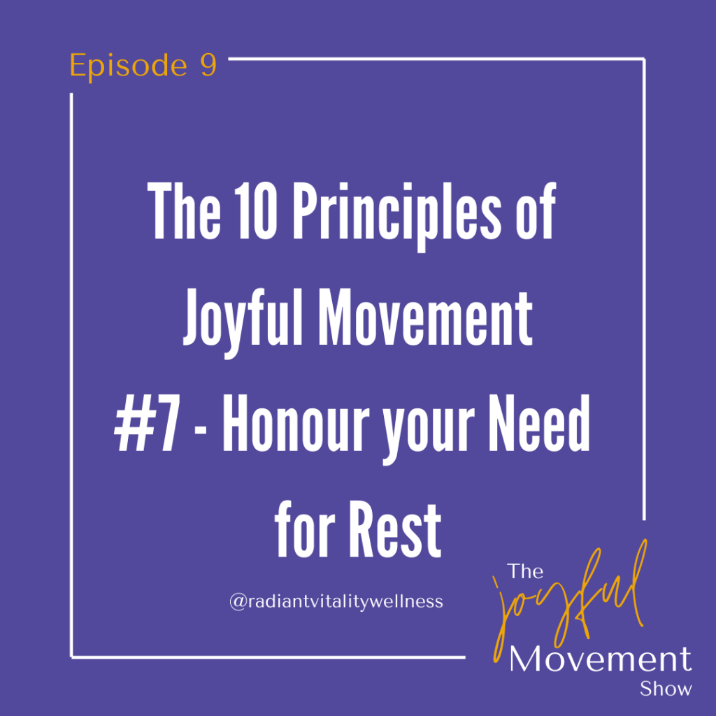 EP 9 - Honour Your Need for Rest