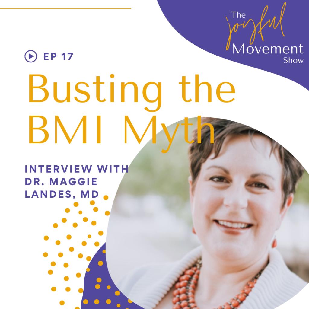 EP 17 - Busting the BMI Myth