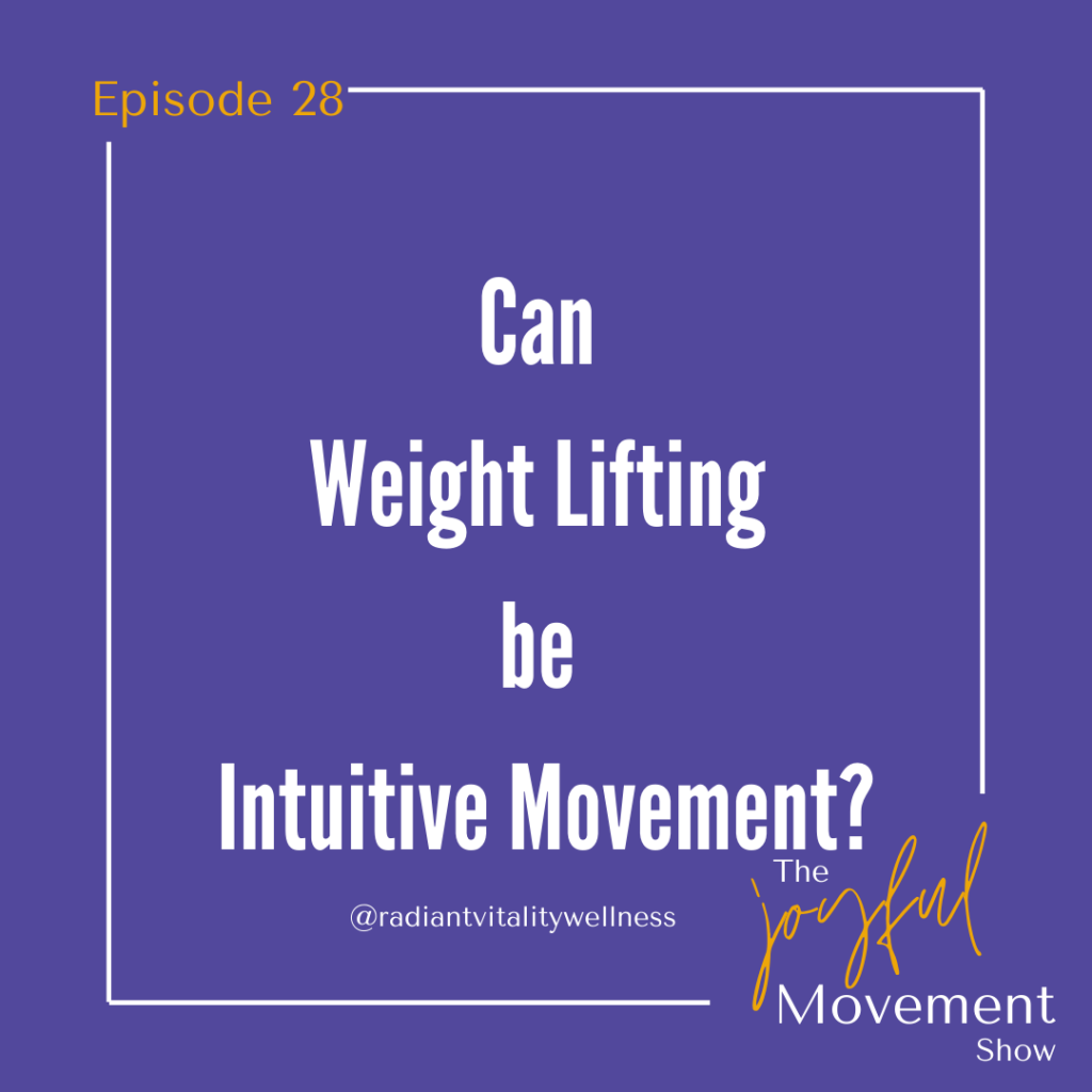 EP 28 - Can weight lifting be intuitive movement?