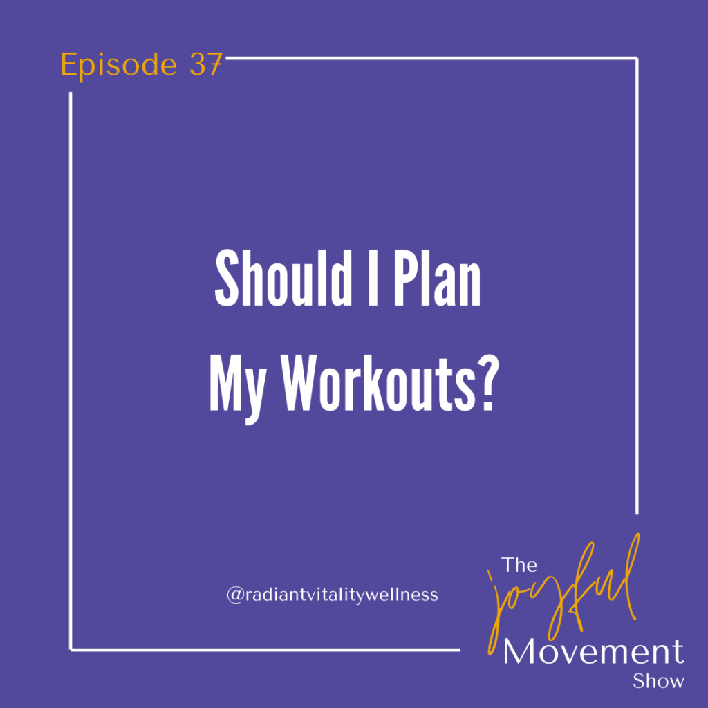 EP 37 - Should I Plan My Workouts?