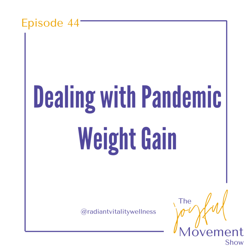 EP 44 - Dealing with Pandemic Weight G